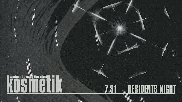 Kosmetik Residents Night à San Francisco le mer. 31 juillet 2019 de 21h00 à 02h00 (Clubbing Gay)