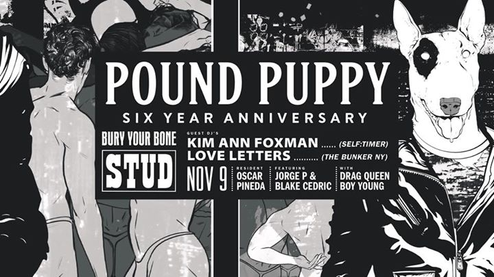 Pound Puppy turns 6! Feat. Kim Ann Foxman & Love Letters in San Francisco le Sat, November  9, 2019 from 10:00 pm to 04:00 am (Clubbing Gay)