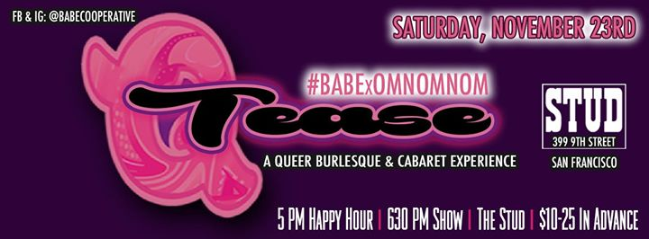 11/23 - BABExOmNomNom #QTease at the Stud in San Francisco le Sat, November 23, 2019 from 06:00 pm to 08:00 pm (After-Work Gay)