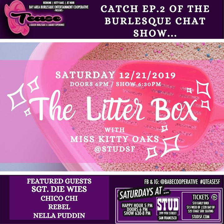San Francisco12/21 - The Litter Box #QTease at the Stud2019年 5月21日,17:00(男同性恋 下班后的活动)