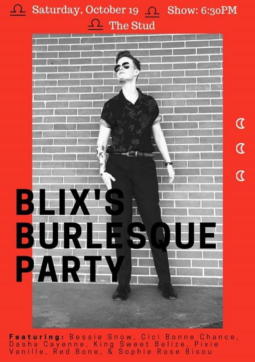 San Francisco10/19 Blix's BDay Bash - #QTease at the Stud2019年 6月19日,18:00(男同性恋 下班后的活动)