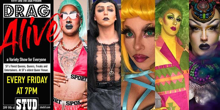 San FranciscoDrag Alive- Friday Drag Happy Hour2019年 6月 8日,18:30(男同性恋 下班后的活动)