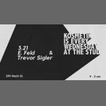 Kosmetik with E. Feld and Trevor Sigler à San Francisco le mer. 21 mars 2018 de 21h00 à 02h00 (Clubbing Gay)