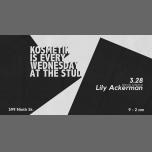 Kosmetik with Lily Ackerman à San Francisco le mer. 28 mars 2018 de 21h00 à 02h00 (Clubbing Gay)