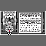 Acid Test SF: TRAXX in San Francisco le Fri, December 21, 2018 from 10:00 pm to 04:00 am (Clubbing Gay)