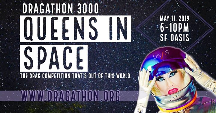 Dragathon 3000: Queens In Space in San Francisco le Sa 11. Mai, 2019 18.00 bis 22.00 (After-Work Gay)