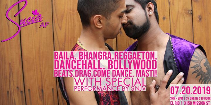 SuciaAF: Bollywood Fusion à San Francisco le sam. 20 juillet 2019 de 15h00 à 20h00 (After-Work Gay)
