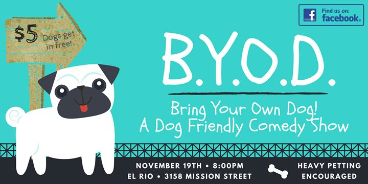 BYOD: Bring Your Own Dog Standup Comedy en San Francisco le mar 19 de noviembre de 2019 20:00-22:00 (After-Work Gay)