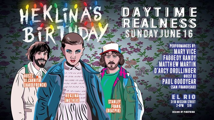 Daytime Realness - StrangeHer Things / Heklina's Birthday in San Francisco le So 16. Juni, 2019 14.00 bis 20.00 (After-Work Gay)