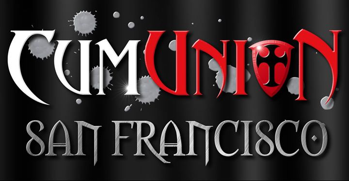 SF CumUnion Leather & Fetish-Gear Party in San Francisco le Fri, January 24, 2020 from 09:00 pm to 04:00 am (Sex Gay)