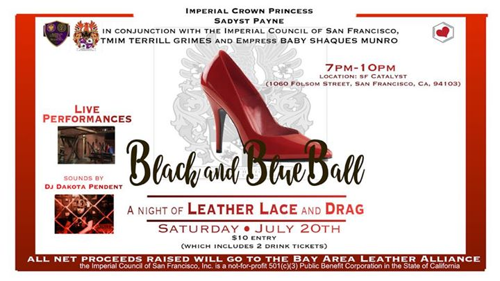 San FranciscoBlack and Blue Ball: a night of Leather, Lace and Drag2019年 7月20日,19:00(男同性恋 下班后的活动)