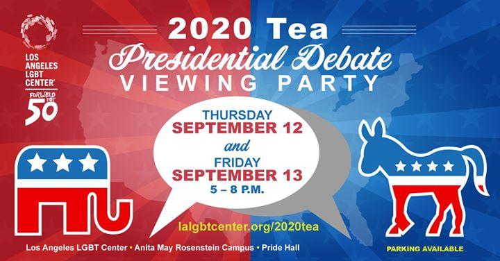 Los Angeles2020 Tea: Presidential Debate Viewing Party2019年 5月12日,17:00(男同性恋, 女同性恋 见面会/辩论)
