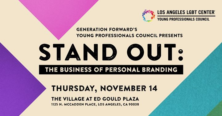 Los AngelesSTAND OUT: The Business of Personal Branding2019年 7月14日,19:00(男同性恋, 女同性恋 见面会/辩论)