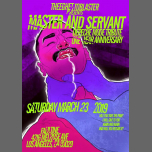 Master and Servant in Los Angeles le Sat, March 23, 2019 from 09:00 pm to 02:00 am (Clubbing Gay, Bear)