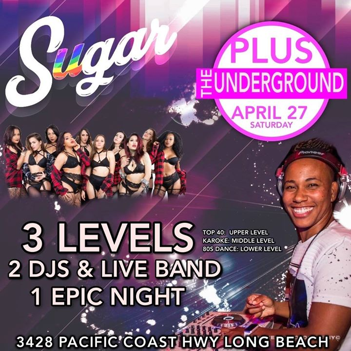 Sugar Saturdays, plus The Underground à Long Beach le sam. 28 décembre 2019 de 20h00 à 02h00 (Clubbing Gay, Lesbienne)