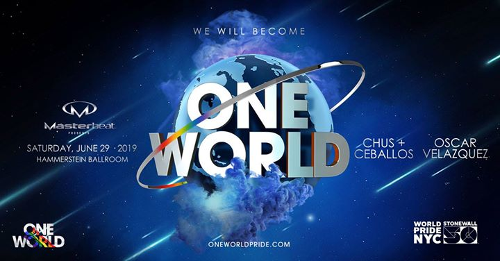 One World: WorldPride NYC Main Event in New York le Sat, June 29, 2019 from 10:00 pm to 06:00 am (Clubbing Gay Friendly)