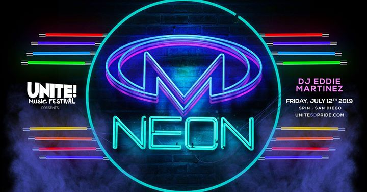 Unite! Music Festival & Masterbeat Present NEON in San Diego le Fri, July 12, 2019 from 10:00 pm to 04:00 am (Clubbing Gay Friendly)