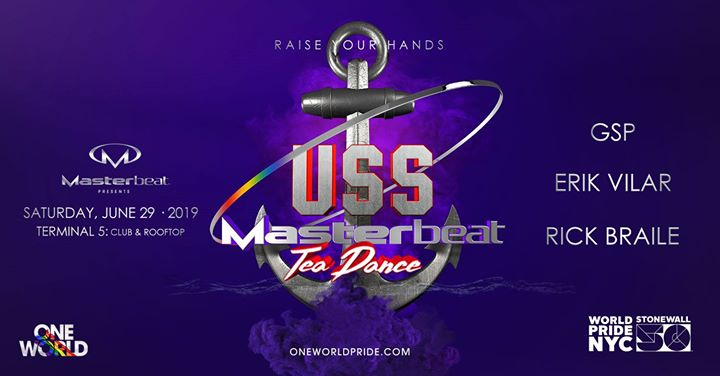 USS Masterbeat Tea Dance: WorldPride NYC in New York le Sat, June 29, 2019 from 02:00 pm to 08:00 pm (Tea Dance Gay Friendly)