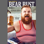 Bear Bust w/ DJ Rubella Spreads in Los Angeles le Sun, March  3, 2019 from 03:00 pm to 09:00 pm (After-Work Gay)