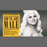 You've Got Male w/ Jaymes Mansfield à Los Angeles le sam. 23 février 2019 de 21h00 à 02h00 (Clubbing Gay)