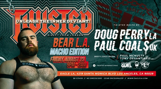 Twisted Bear L.A. | Macho Edition in Los Angeles le Fr 23. August, 2019 21.00 bis 02.00 (Clubbing Gay)