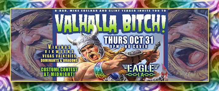 Valhalla B*tch! in Los Angeles le Do 31. Oktober, 2019 21.00 bis 02.00 (Clubbing Gay)