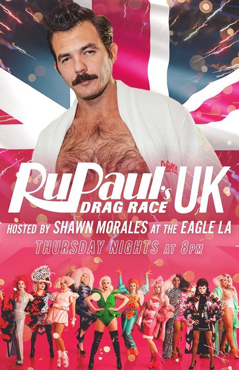 Los AngelesDrag Race UK Eagle La Viewing Party2019年 6月24日,18:00(男同性恋 下班后的活动)