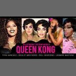 QUEEN KONG • W/ Tyra / Will Sheridan / Jasmine Masters in Los Angeles le Fri, March 16, 2018 from 10:00 pm to 02:00 am (Clubbing Gay)