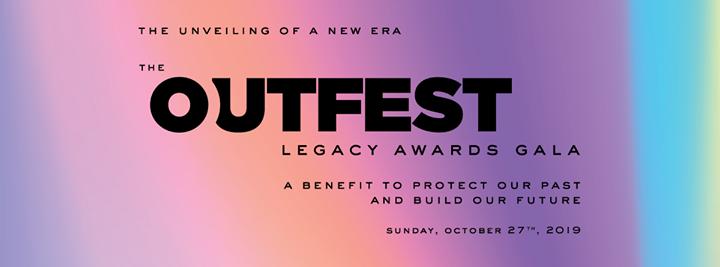 The Outfest Legacy Awards Gala à Los Angeles le dim. 27 octobre 2019 de 17h30 à 23h00 (After-Work Gay, Lesbienne, Trans, Bi)