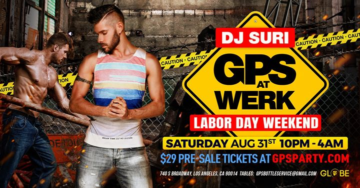 GPS at Werk in Los Angeles le Sat, August 31, 2019 from 10:00 pm to 04:00 am (Clubbing Gay)