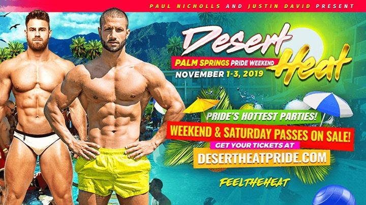 Desert HEAT - Palm Springs Pride Weekend in Cathedral City le Fri, November  1, 2019 from 09:00 pm to 01:00 am (Clubbing Gay)