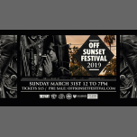 7th Annual Off Sunset Festival à Los Angeles le dim. 31 mars 2019 de 12h00 à 19h00 (Clubbing Gay)