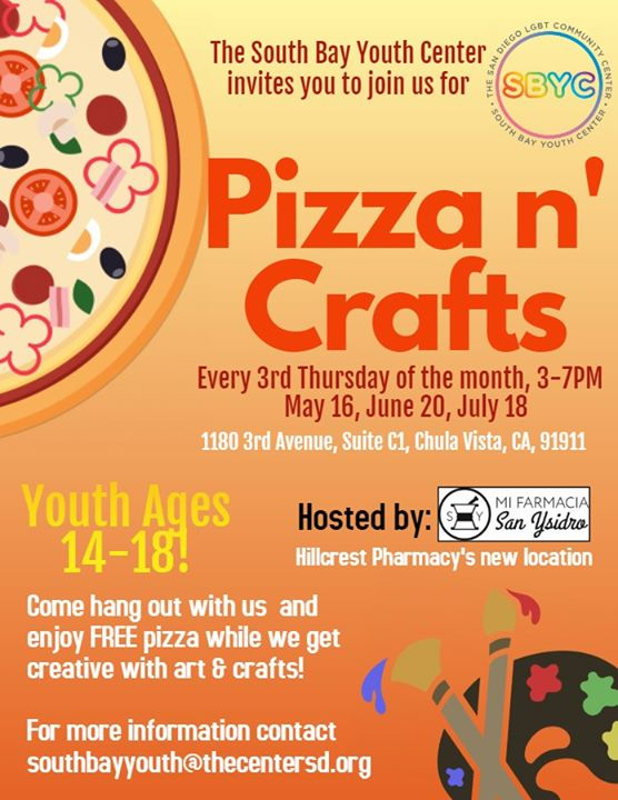 Chula VistaPizza n' Crafts at the South Bay Youth Center2019年 3月18日,15:00(男同性恋, 女同性恋 见面会/辩论)