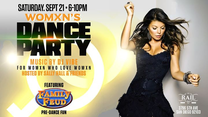 Lez Dance + Family Feud Fun. DJ Vibe Sept 21st in San Diego le Sat, September 21, 2019 from 06:00 pm to 10:00 pm (After-Work Gay)
