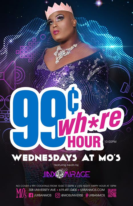 99¢ Wh*re Hour - Wednesday's at MO's in San Diego le Wed, August 14, 2019 from 10:00 pm to 01:30 am (Clubbing Gay)