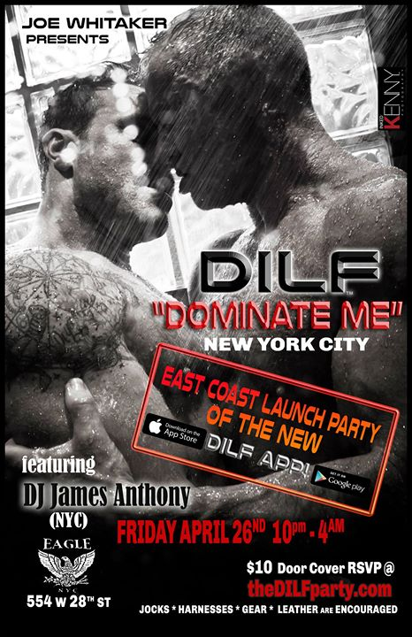 "DILF New York ""Dominate Me"" by Joe Whitaker Presents à New York le ven. 26 avril 2019 de 22h00 à 04h00 (Clubbing Gay)"