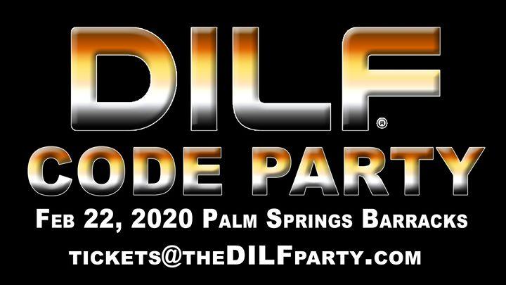 DILF Palm Springs Code Party by Joe Whitaker Presents à Cathedral City le sam. 22 février 2020 de 19h00 à 02h00 (Clubbing Gay)