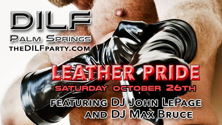 "DILF Palm Springs ""Leather Me Up Daddy"" by Joe Whitaker Presents en Cathedral City le sáb 26 de octubre de 2019 20:00-02:00 (Clubbing Gay)"