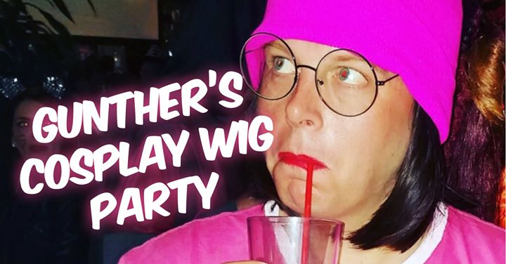 Gunther's Wig Party: SDCC Edition! in San Diego le Do 18. Juli, 2019 21.00 bis 01.00 (Clubbing Gay)