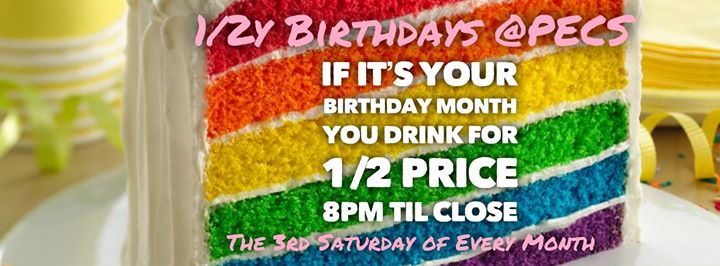 1/2y Birthdays @PECS in San Diego le Sat, July 20, 2019 from 08:00 pm to 02:00 am (Clubbing Gay)