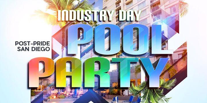 Industry - Post Pride Pool Party en San Diego le lun 15 de julio de 2019 12:00-18:00 (Clubbing Gay, Lesbiana, Trans, Bi)