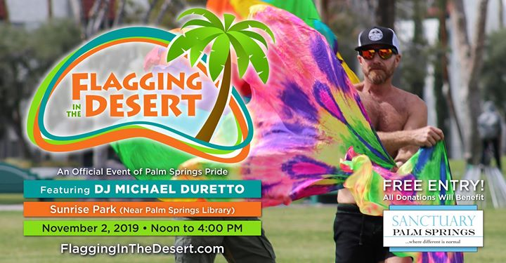 Flagging in the Desert featuring DJ Michael Duretto en Palm Springs le sáb  2 de noviembre de 2019 12:00-16:00 (Festival Gay, Lesbiana, Trans, Bi)