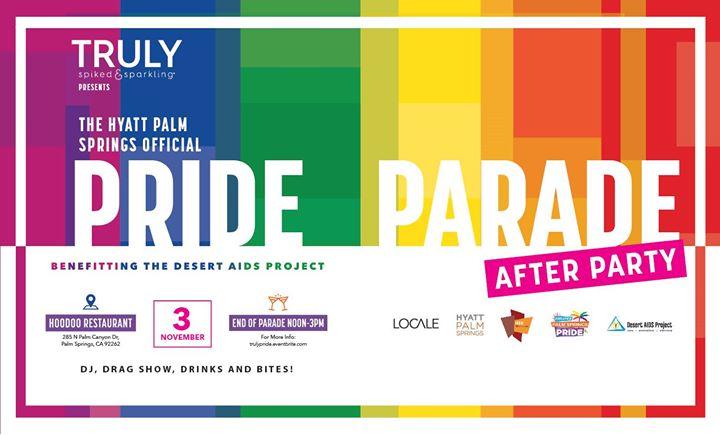 Truly Presents the Pride Official Parade After Party en Palm Springs le dom  3 de noviembre de 2019 12:00-15:00 (Festival Gay, Lesbiana, Trans, Bi)