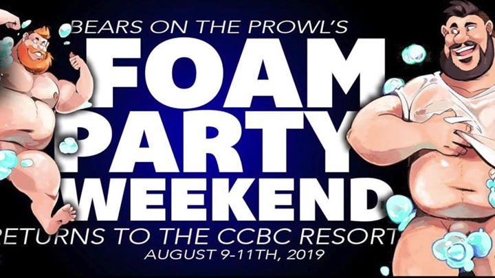 Foam Party Weekend - Bears on the Prowl em Cathedral City de  9 para 11 de agosto de 2019 (Clubbing Gay)