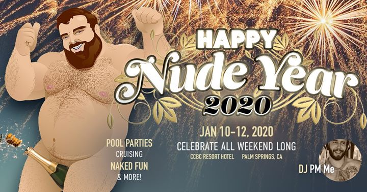 Happy Nude Year - Bears on the Prowl 2020 en Cathedral City del 10 al 12 de enero de 2020 (Festival Gay)
