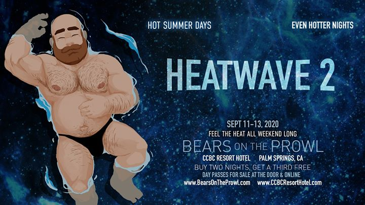 Heatwave #2 - Bears on the Prowl 2020 a Cathedral City dal 11-13 settembre 2020 (Festival Gay)