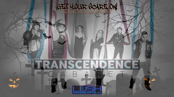 Transcendence Cabaret - Get Your SCARE On! en Minneapolis le dom 27 de octubre de 2019 20:00-22:00 (After-Work Gay)