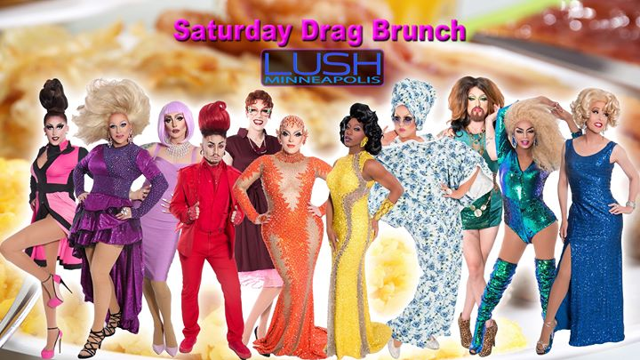 Drag Brunch Saturdays at LUSH en Minneapolis le sáb 26 de octubre de 2019 11:30-14:00 (Brunch Gay)