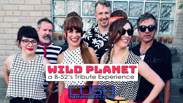 Wild Planet - A B-52's Tribute Experience a Minneapolis le ven 27 settembre 2019 18:30-21:00 (After-work Gay)