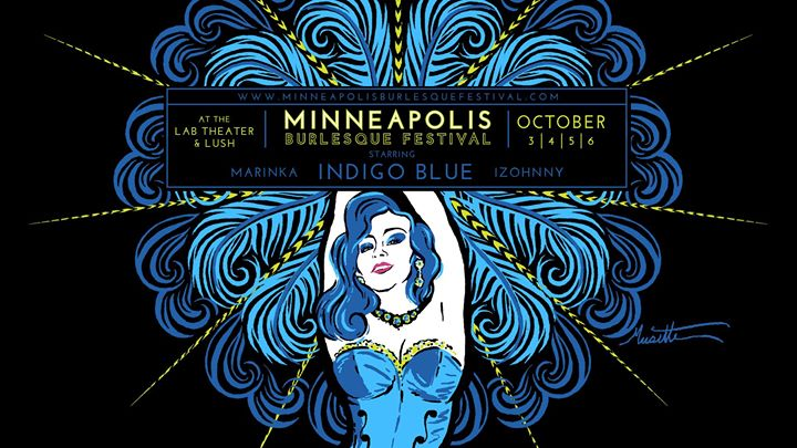 The 2019 Minneapolis Burlesque Festival en Minneapolis del  3 al  6 de octubre de 2019 (Festival Gay)